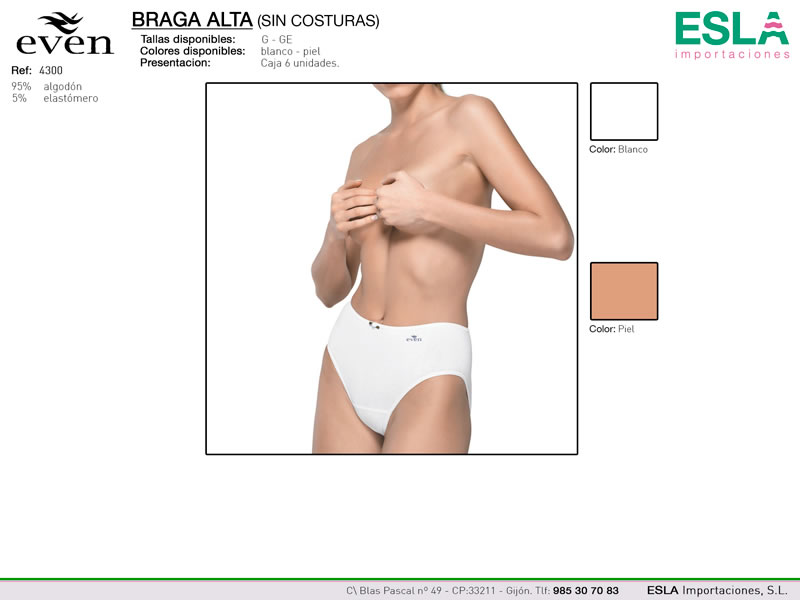 Braga alta, lisa, Clasica, Even, Ref 4300