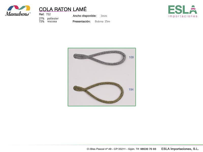 Cola Raton lamé, Manubens, Ref 752