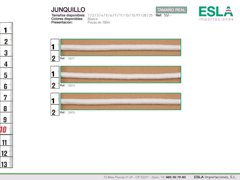Junquillo, Ref 55, Diametros: - 11 - 13 - 15
