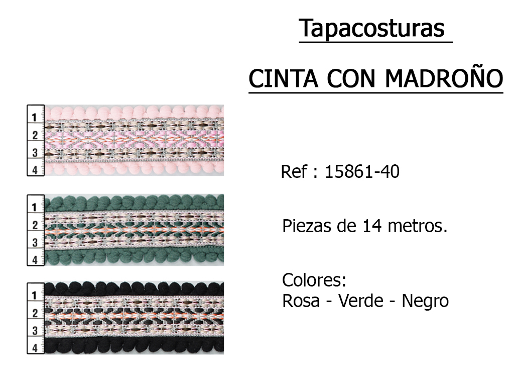 TAPACOSTURAS cinta con madrono 1586140