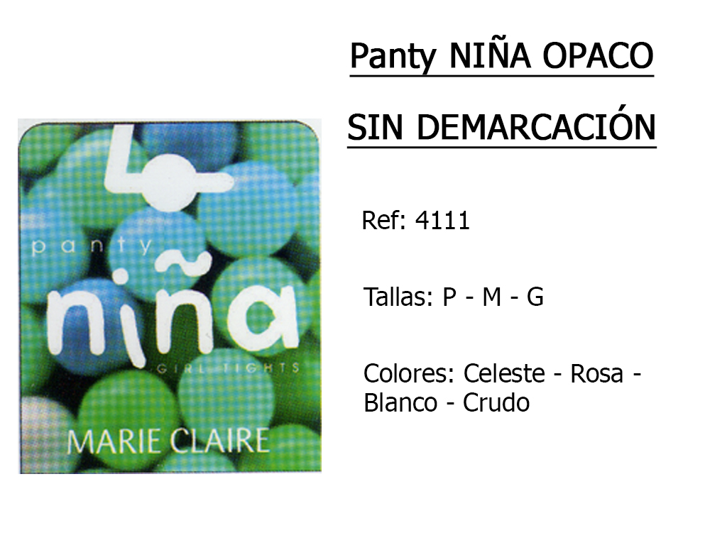 PANTYS nina opaco sin demarcacion 4111