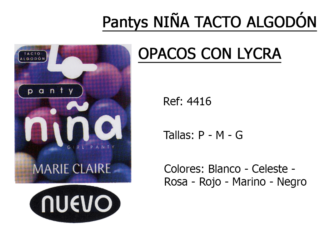 PANTYS nina tacto algodon opacos con lycra 4416