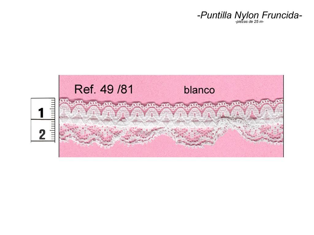 Puntilla nylon fruncida 49/81