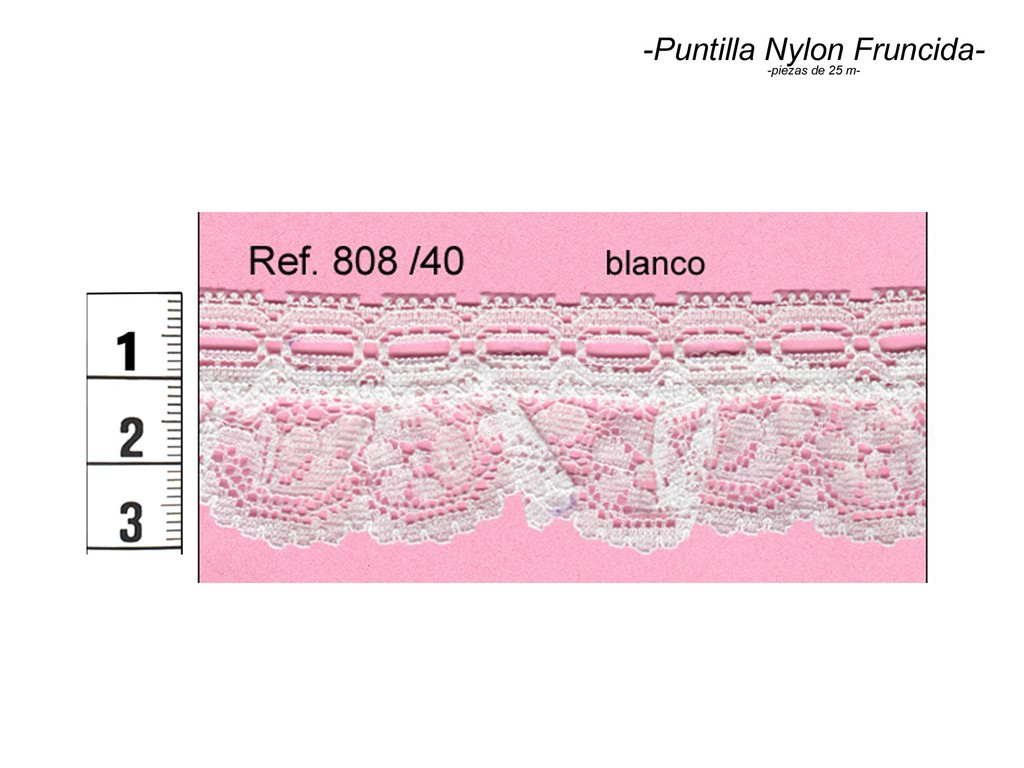 Puntilla nylon fruncida 808/40
