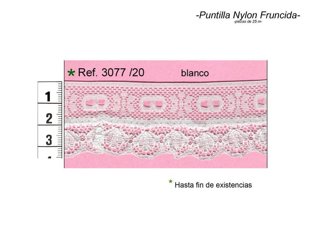 Puntilla nylon fruncida 3077/20