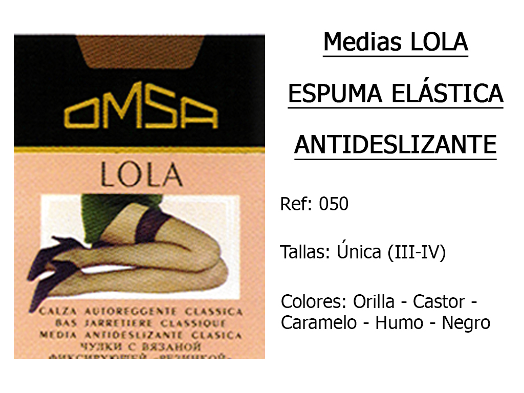 MEDIAS lola espuma elastica antideslizante 050