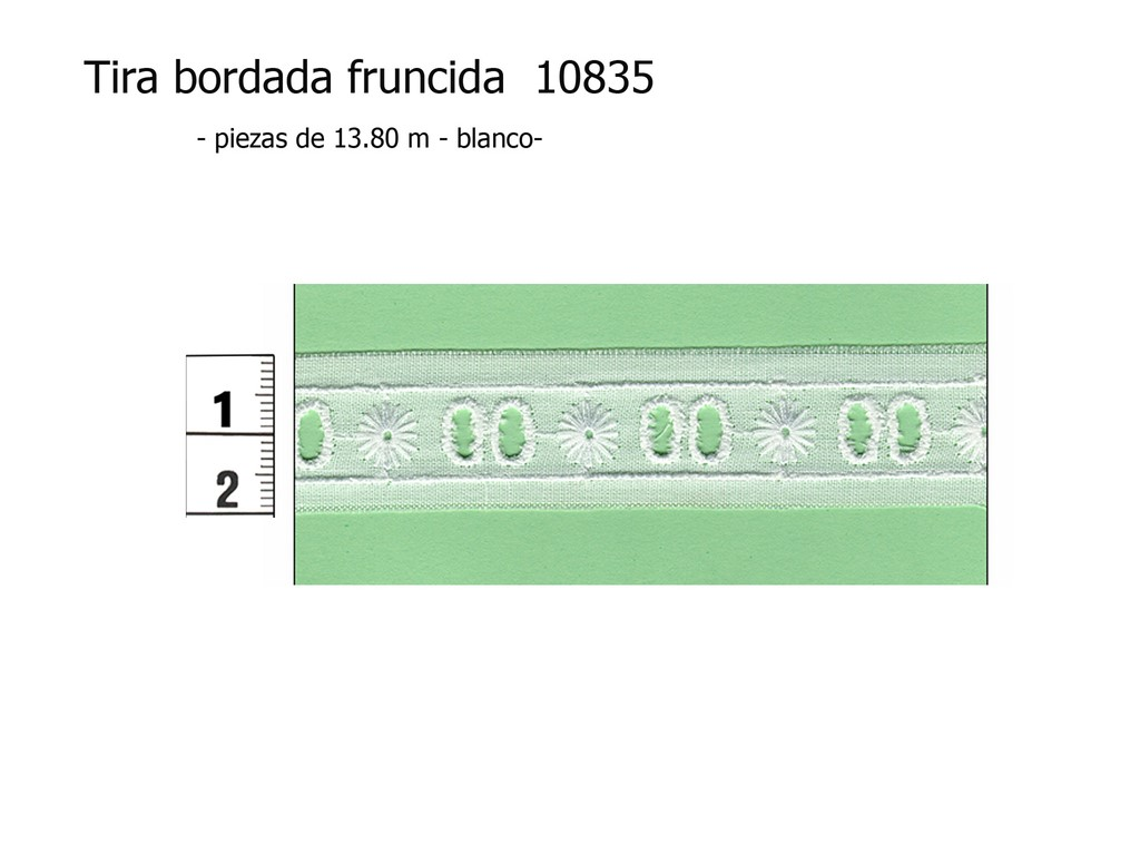 Tira bordada fruncida 10835