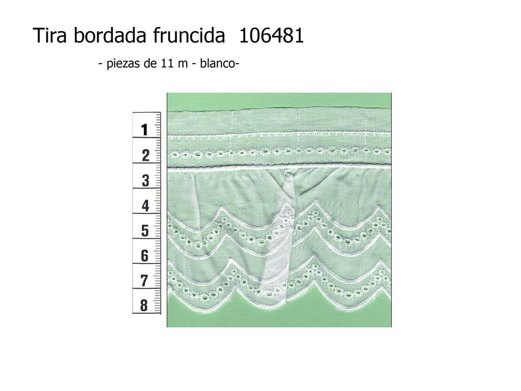 Tira bordada fruncida 106481
