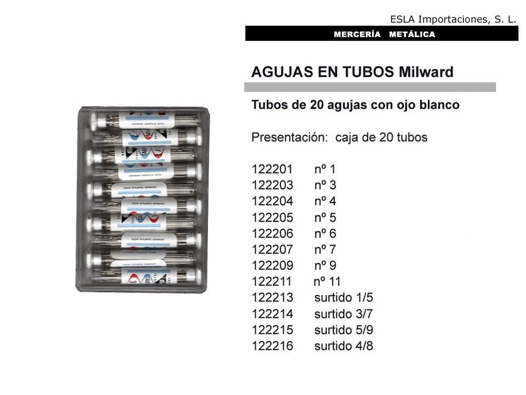 Agujas en tubos Milward 122201
