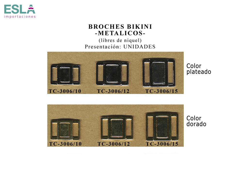 BROCHES BIKINI METAL TC-3006/10 , TC-3006/12 , TC-3006/15