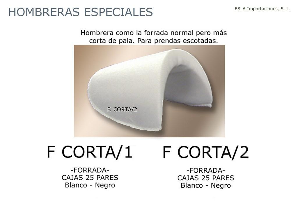 Hombrera especial F-CORTA-1 y F-CORTA-2