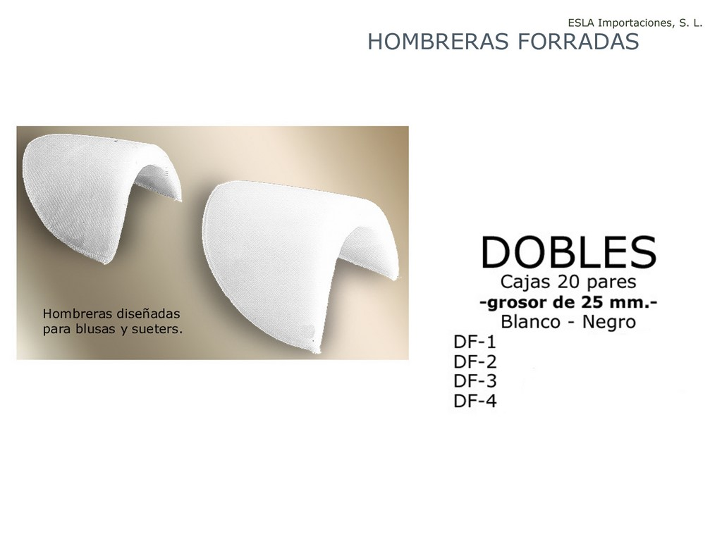 Hombrera forrada Doble DF-1 DF-2 DF-3 DF-4