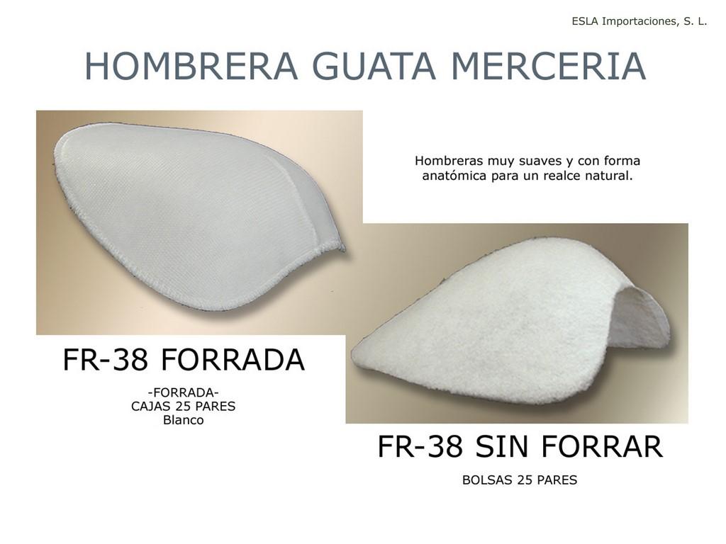 Hombrera guata Merceria FR-38 FORRADA , FR-38 SIN FORRAR