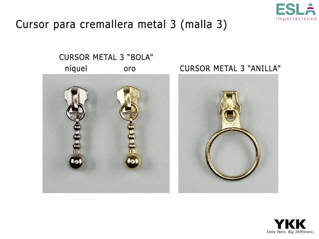 CURSORES PARA CREMALLERA METAL 3