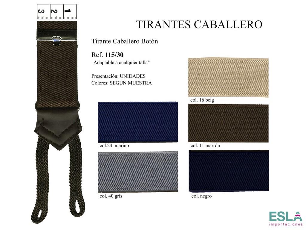 TIRANTES CABALLERO BOTON 115