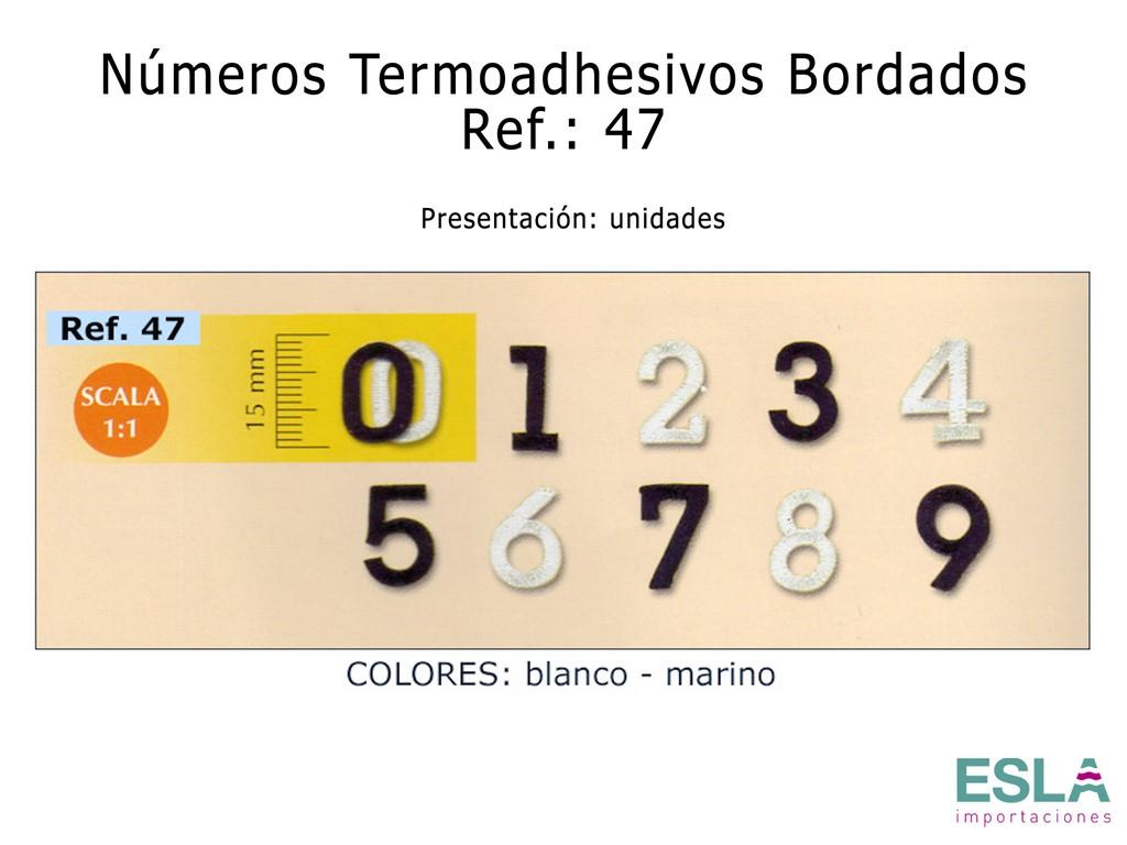 NÚMEROS TERMOADHESIVOS BORDADOS 47