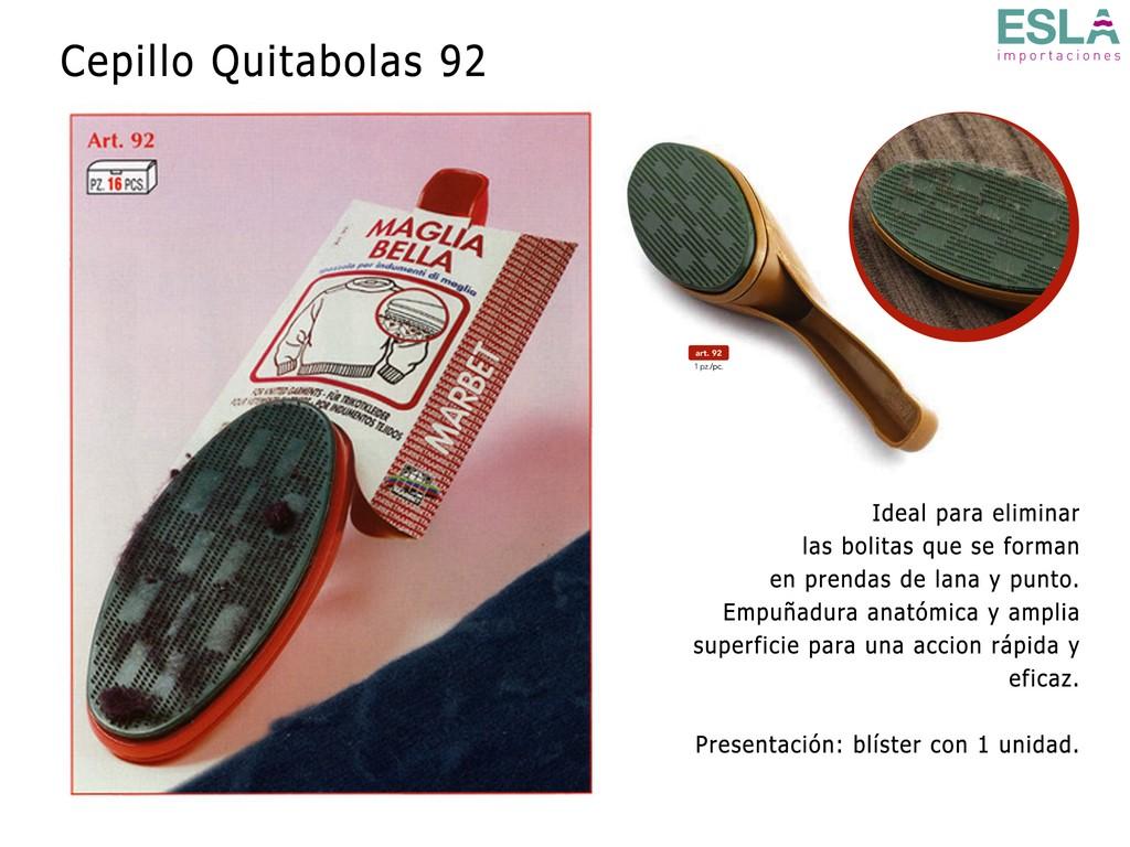 CEPILLO QUITABOLAS 92
