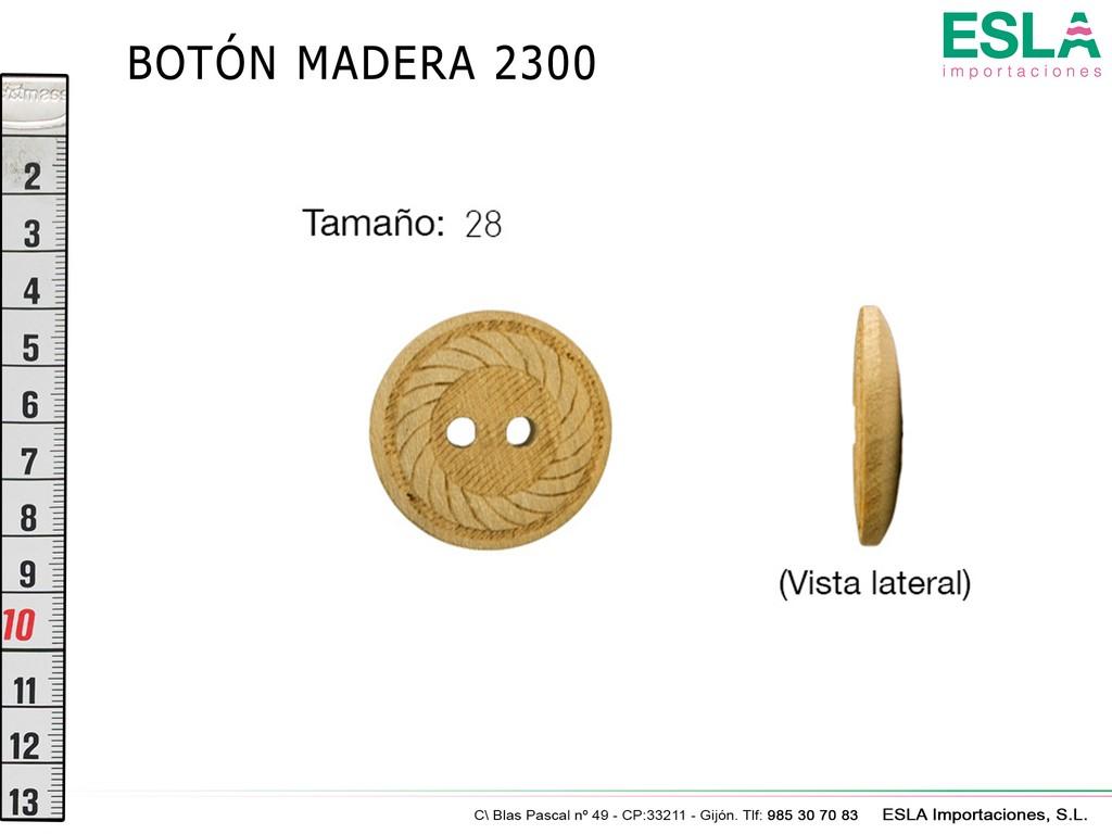BOTON MADERA 2300